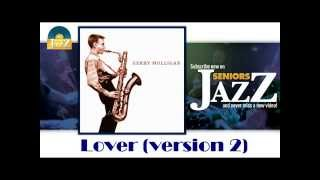 Gerry Mulligan & Paul Desmond - Lover (Version 2) (HD) Officiel Seniors Jazz
