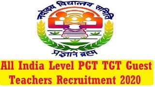 NVS All India Level PGT TGT Guest Teachers Recruitment 2020, 3 New Notice, Latest Update, Interview
