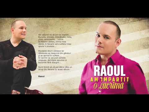 RAOUL - AM IMPARTIT O LACRIMA album integral