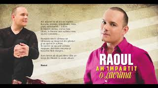 RAOUL - AM IMPARTIT O LACRIMA album integral