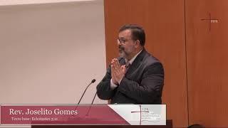 Rev. Joselito Gomes   Eclesiastes 3:11   01.12.2019