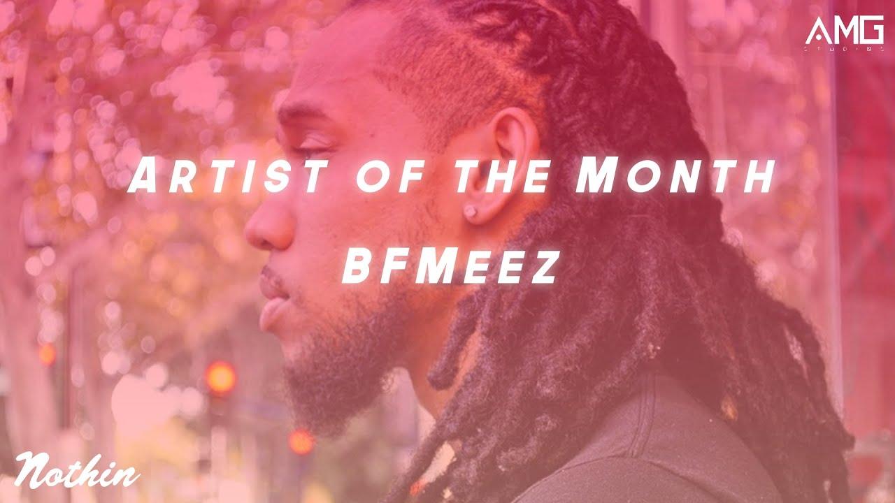 Artist Of The Month: BFMeez (December 2019)