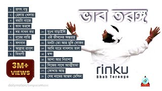 Bhab Torongo - 18 Best Songs of Rinku | Full Audio Album