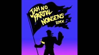 Major Lazer ft. Flux Pavilion - Jah No Partial (Nonsens Remix)