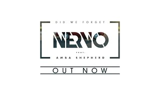 NERVO Ft Amba Shepherd - DID WE FORGET (Official Music Video)