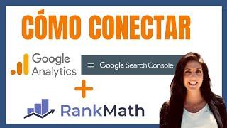 ➡️ Conecta GOOGLE ANALYTICS + SEARCH CONSOLE + RANK MATH