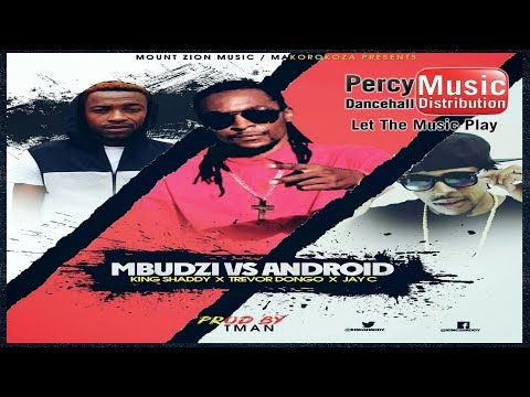 King Shaddy, Trevor  Dongo & Jay C - Mbudzi vs Android (Tman Mount Zion Records) April 2017