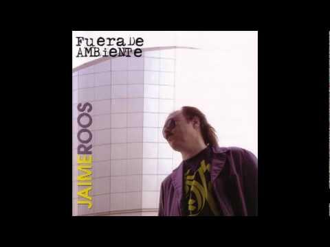 De la canilla - Jaime Roos (Fuera de ambiente - 2006)