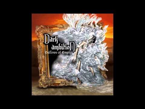 Dark Ambition - Gallows of Empires (Full-Album HD)