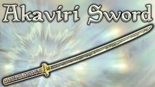 Skyrim SE - Akaviri Sword - Unique Weapon Guide