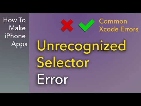 Common Xcode Errors - Unrecognized Selector Error