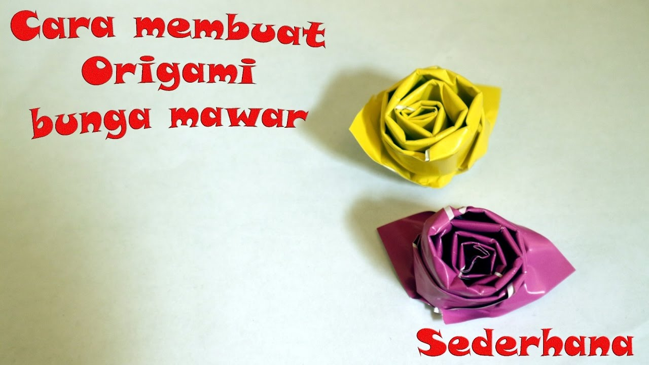 Cara Membuat Origami Mawar dan Naga yang Mudah Bagi Pemula | 720x1280