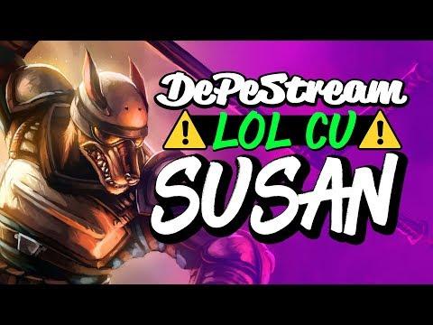 DePeStream - LOL cu SUSAN