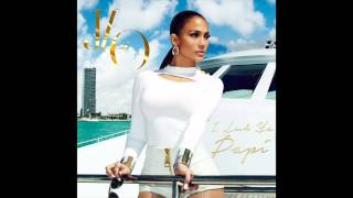 Jennifer Lopez -- I Luh Ya PaPi (feat. French Montana) [Official Audio]