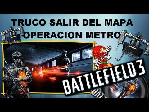 Truco BATTLEFIELD 3 Tutorial Salir del Mapa Operacion Metro - By ReCoB