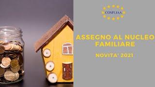 Gli Assegni familiari - novità 2021