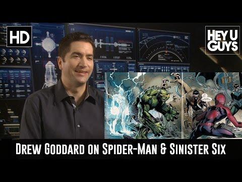 Drew Goddard on SpiderMan & Sinister Six