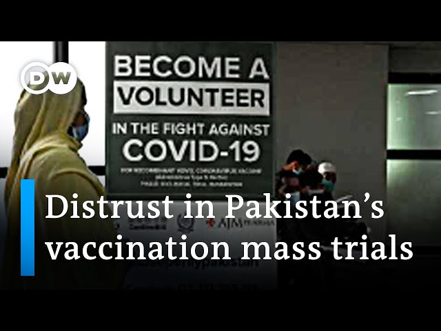 Pakistan: Two vaccines approved, mass trials for CanSinoBio   DW News