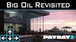 Payday 2 - Big Oil Revisited - Day 1 Made Easy - Picking the Correct Engine
