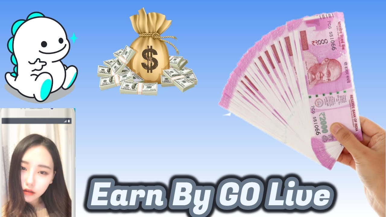 Create Money By Go Live How To Earn Via Bigo Live Youtube