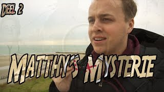 DE ONTKNOPING VAN MATTHY'S MYSTERIE!! (DEEL 2)