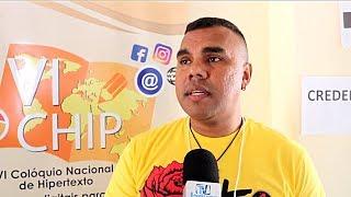 VI Colóquio Nacional de Hipertexto VI CHIP Letramentos digitais para a cidadania - FAFIDAM UECE.