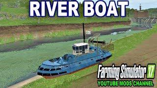 FS | 17 | Mods FISHING RIVER BOAT