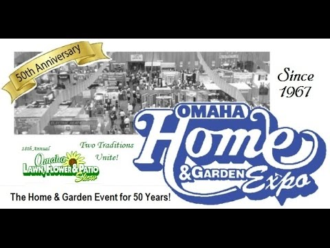 High Quality 50th Anniversary Omaha Home U0026 Garden Expo   Lawn Flower U0026 Patio Show