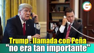 Trump : Llamada con Peña