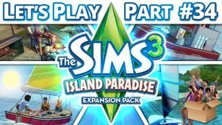 Let's Play The Sims 3 - Island Paradise - Part 34
