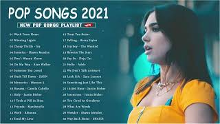 2021 New Songs  Latest English Songs 2021   Pop Music 2021 New Popular Song  English Song 2021