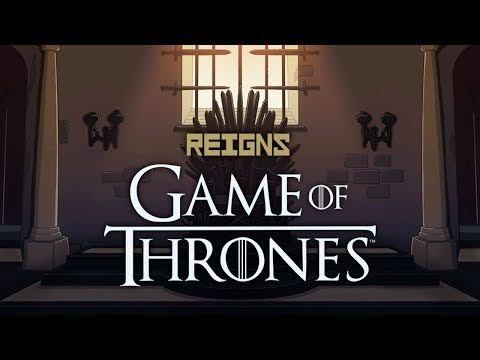 Reigns: Game of Thrones  A Song of Ice and Tinder