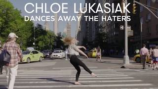Chloe Lukasiak Dances Away the Haters