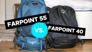 Osprey Farpoint 40 vs 55 SHOWDOWN: Which One Should You Get?