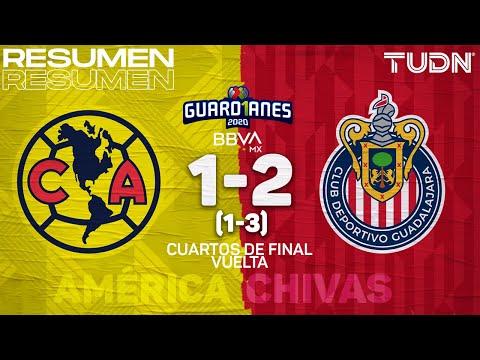 Resumen y goles   América 1(1)-(3)2 Chivas   Cuartos Vuelta - Guard1anes 2020 Liga BBVA MX   TUDN