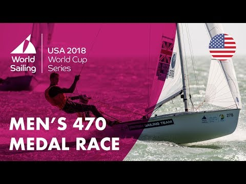 Full Men's 470 Medal Race  Sailing's World Cup Series  Miami, USA 2018