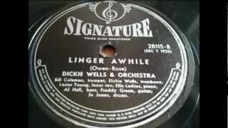 Dickie Wells & Orchestra - Linger Awhile