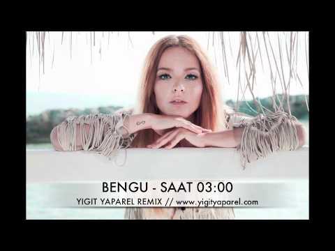 BENGU - SAAT 03.00 (YIGIT YAPAREL...