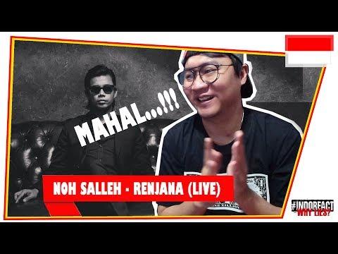 Free Download Noh Salleh - Renjana (live) #indoreact Mp3 dan Mp4