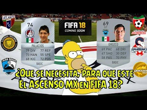 LIGA DE ASCENSO MX EN FIFA 18