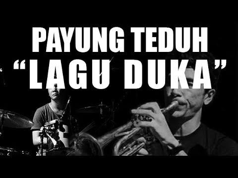 Payung Teduh - Lagu Duka (Official Lyric Video)