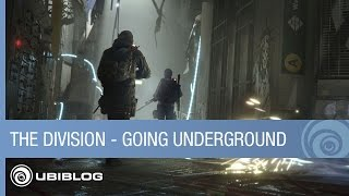 Tom Clancy's The Division - Going Underground - What We Learned