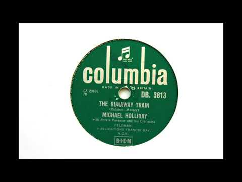 The Runaway Train - Michael Holiday - Columbia DB3813