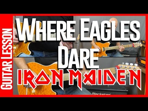 Where Eagles Dare By Iron Maiden - Guitar Lesson Tutorial