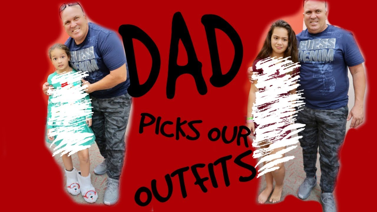 dad-picks-our-outfits-challenge-sister-forever