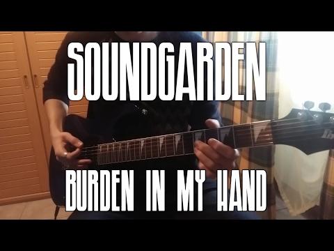 Soundgarden - Burden In My Hand (Cover by 'ndrew)