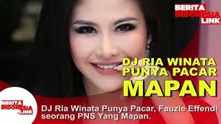 DJ Ria Winata punya Pacar Fauzie Effendi seorang PNS Mapan,