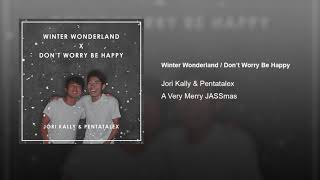 Jori Kally & Pentatalex - Winter Wonderland / Don't Worry Be Happy