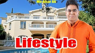 Mir Afsar Ali Lifestyle | House,Car,Salary,Net Worth,Height,Weight | Mir Afsar Ali full Biography