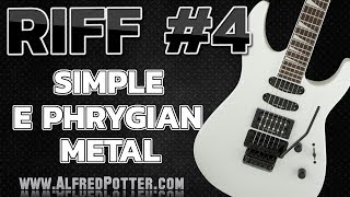 Riff#4 - E Phrygian Simple Metal